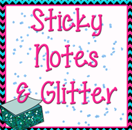 Sticky Notes, Glitter, Gangnam Style, and Learning!