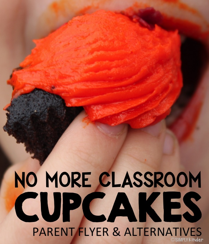 No More Classroom Cupcakes - Flyer and Alternatives