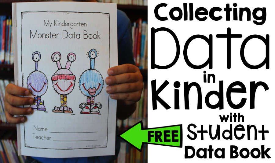 Collecting Data In Kindergarten – Making It Work!