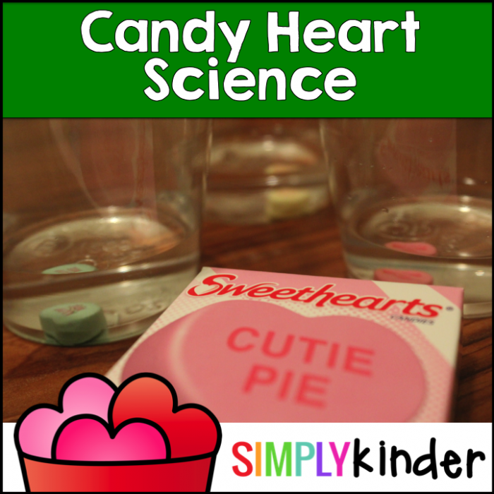 Simply Kinder, Valentine's Day Kindergarten, Candy Heart Science, Teachers Pay Teachers