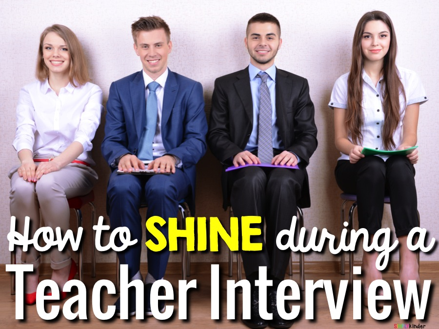 How to shine during a teacher interview!   Includes tips, tricks, and common questions!