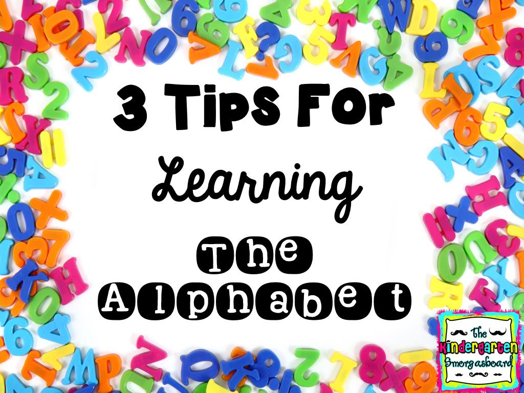 3 Tips for Learning the Alphabet
