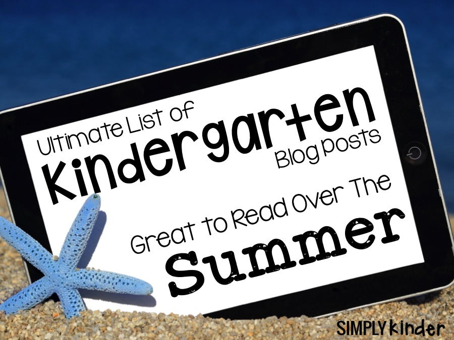 Kindergarten Summer Blog Posts