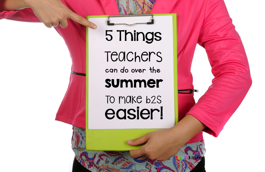 5 Things Teachers Can Do Over the Summer