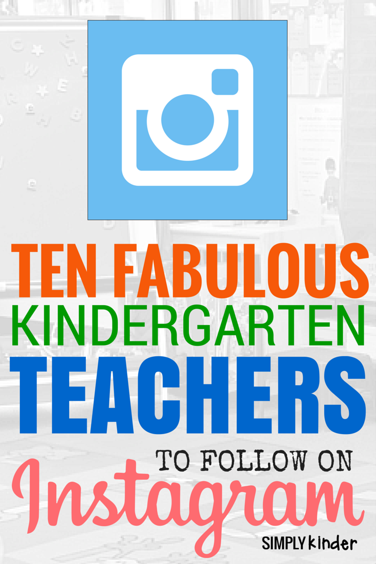 10 Fabulous Kindergarten Teachers to Follow on Instagram!
