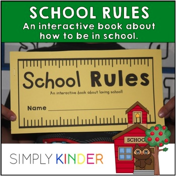 School Rules Interactive Book for Kindergarten. Students will do an activity for all the unwritten rules of school!
