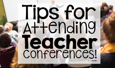 Tips for Attending a Teacher Conference