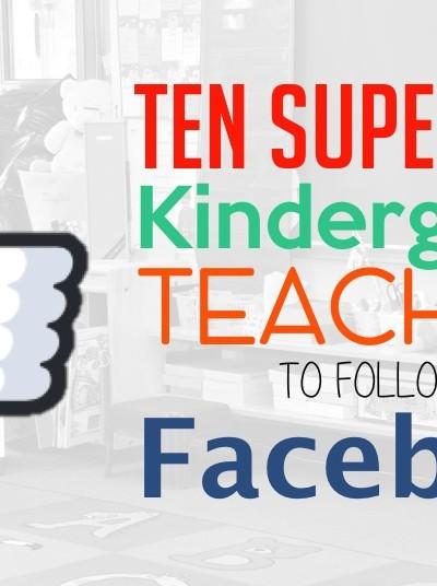 Kindergarten Facebook Teachers to Follow