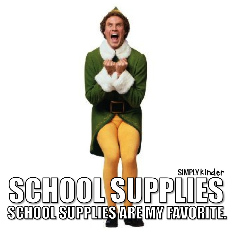Buddy the Elf.  School Supplies.  I love school supplies!  Exactly how much school supplies does my classroom need for the year?