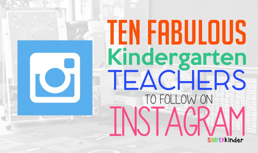 Kindergarten Teachers To Follow on Instagram