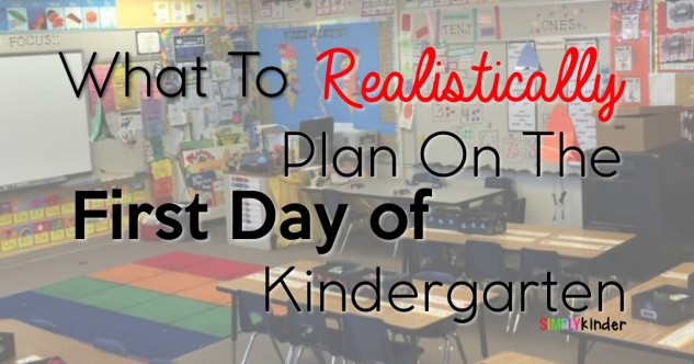 What To Plan on The First Day of Kindergarten!