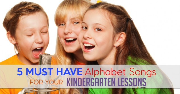 5 Must Have Alphabet Songs For Kinder