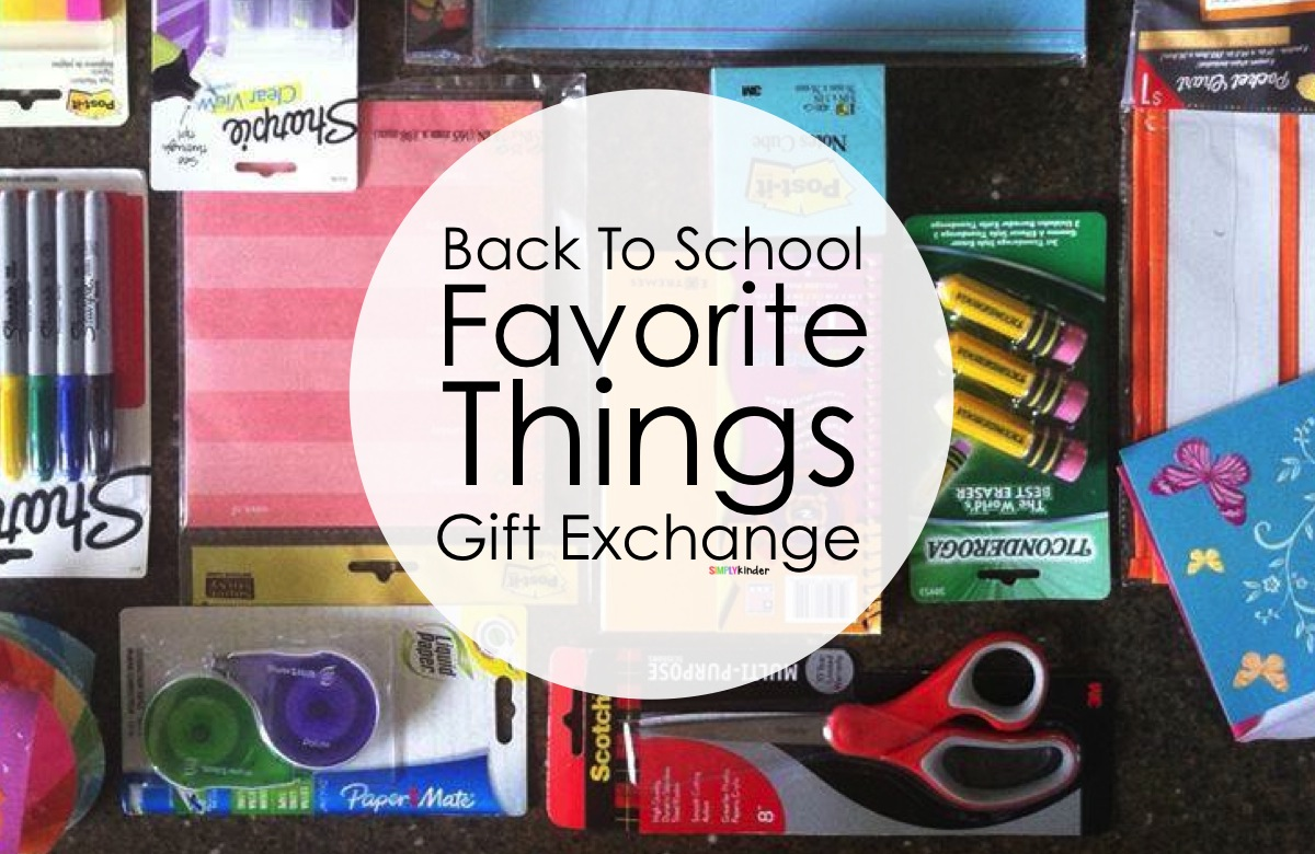 Back To School Favorite Things Teacher Exchange