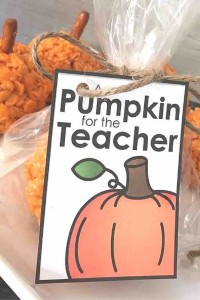 """Cute printable tag """"A Pumpkin for the Teacher."""" Can be used for some yummy rice crispy treats or really any pumpkin item!"""