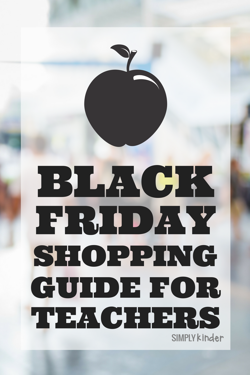 Black Friday Shopping Guide for Teachers - A list of deals you might like for your classroom and students.