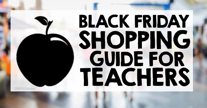 Black Friday Deals for Teachers