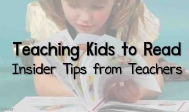 Teaching Kids to Read – Insider Tips from Teachers