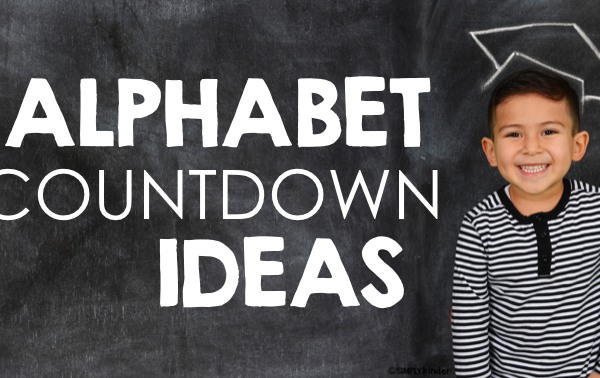 Alphabet Countdown ideas for kindergarten.