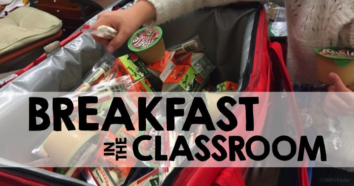 Breakfast in the Classroom Tips and Tricks