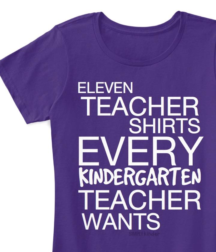 11 Teacher Shirts Every Kindergarten Teacher Wants