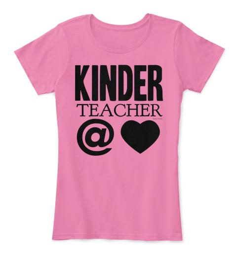Kinder Teacher At Heart Shirt