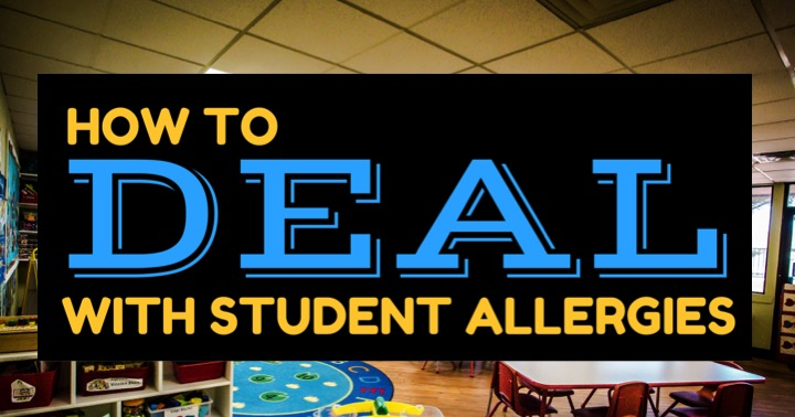 "How to ""DEAL"" with Student Allergies"