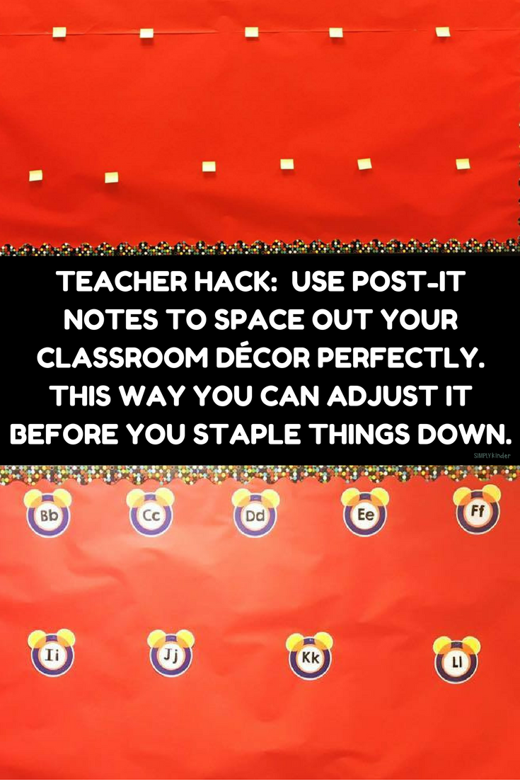 Teacher Hack- Post-It Notes - This way you can adjust it before you staple things down.