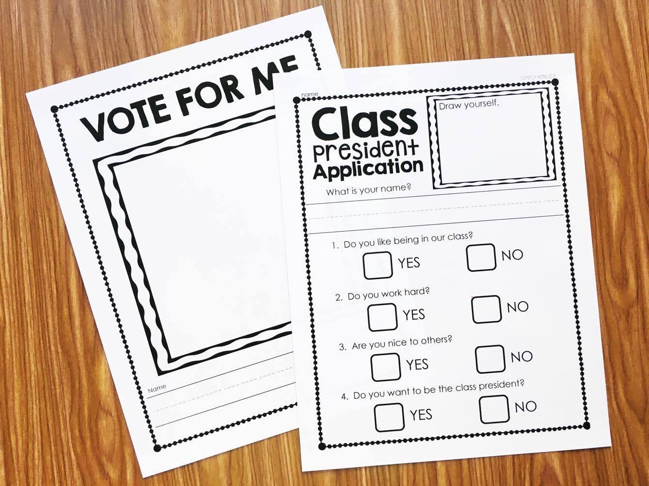 Class President Election forms and signs so the kids can experience a little part of running for an election.