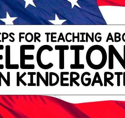 Election Day Activities for Kindergarten