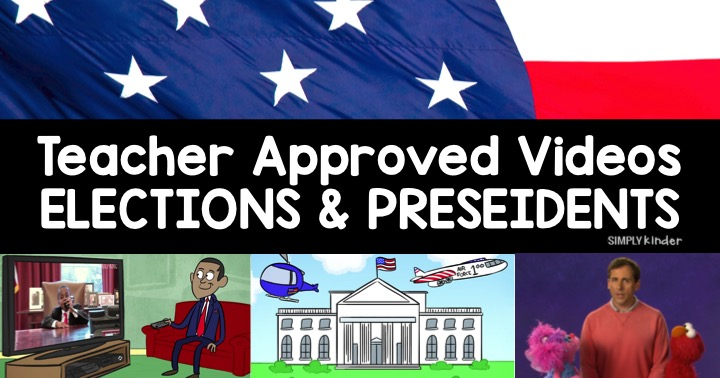 Teacher Approved Election Day and President Videos