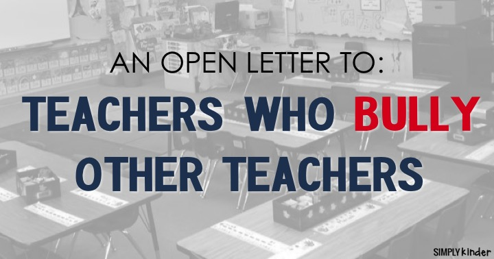 An Open Letter to Teacher Who Bully Other Teachers