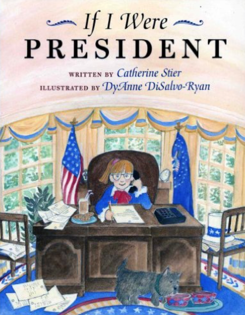 If I Were President and other great books for teaching preschool, kindergarten, and first grade students about elections.