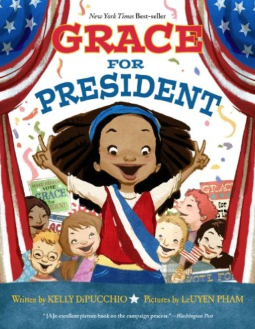 Grace for President and other great books for teaching preschool, kindergarten, and first grade students about elections.
