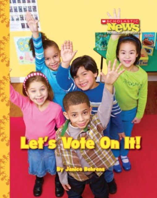 Let's Vote on It and other great books for teaching preschool, kindergarten, and first grade students about elections.