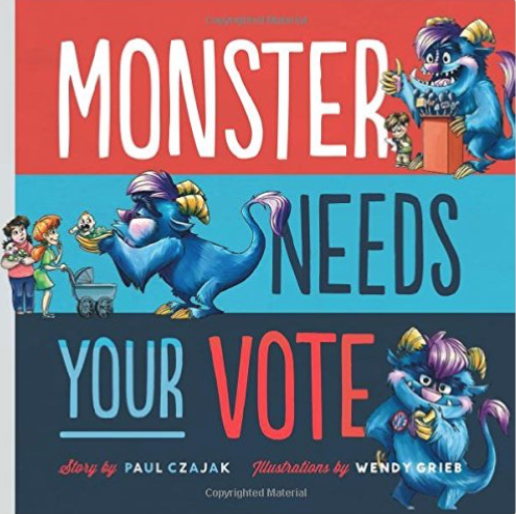 Monster Needs Your Vote and other great books for teaching preschool, kindergarten, and first grade students about elections.