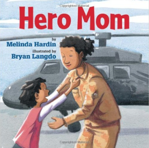 Hero Mom - a great book for Veterans Day for preschool, kindergarten, and first grades.