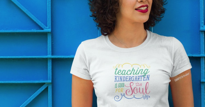 Teaching Kindergarten is Good for the Soul
