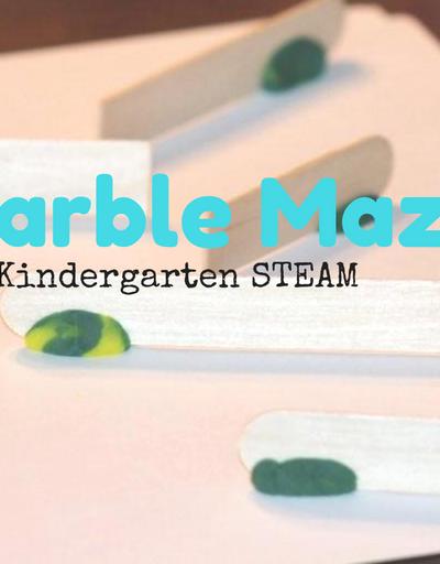 Marble Maze: Kindergarten STEAM Activity