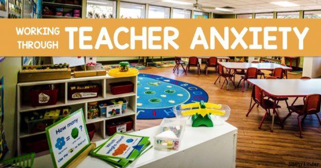 Working Through Teacher Anxiety