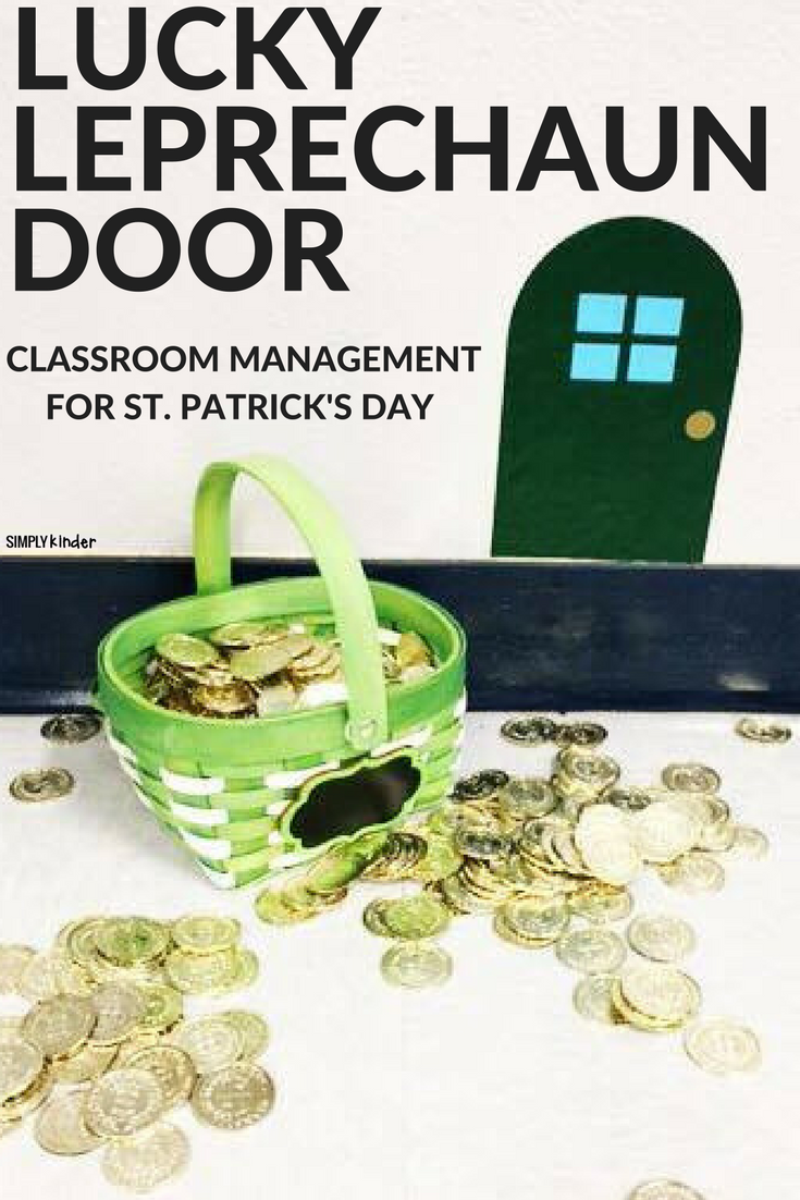 Lucky Leprechaun Door Classroom Management Trick for Spring. Download our free door at Simply Kinder.