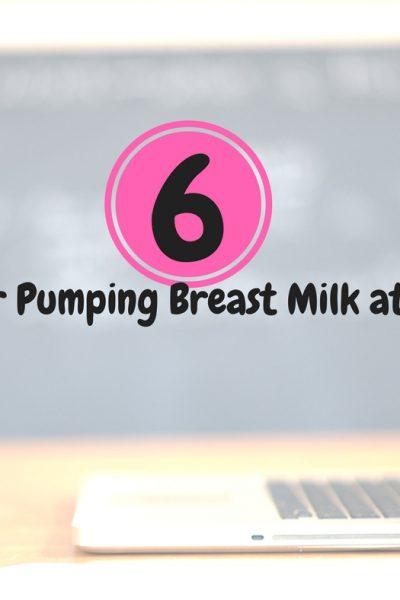 6 Tips for Pumping Breast Milk at School