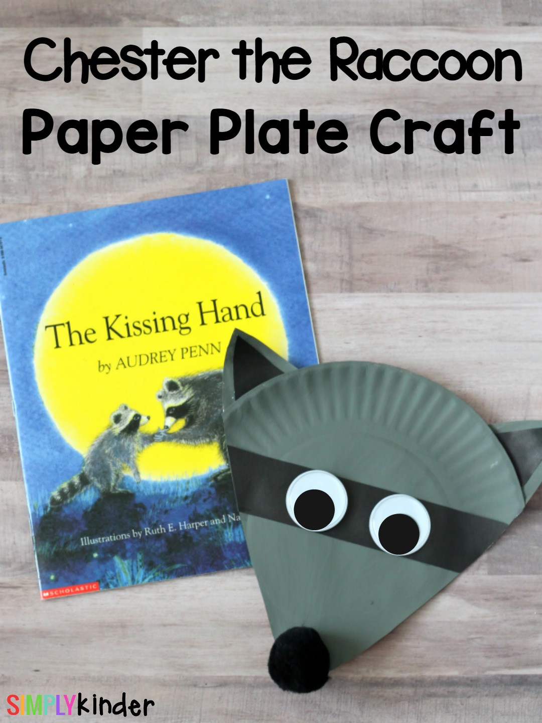 Chester the Raccoon Paper Plate Craft, Paper Plate Craft, Back-to-School Craft, The Kissing Hand