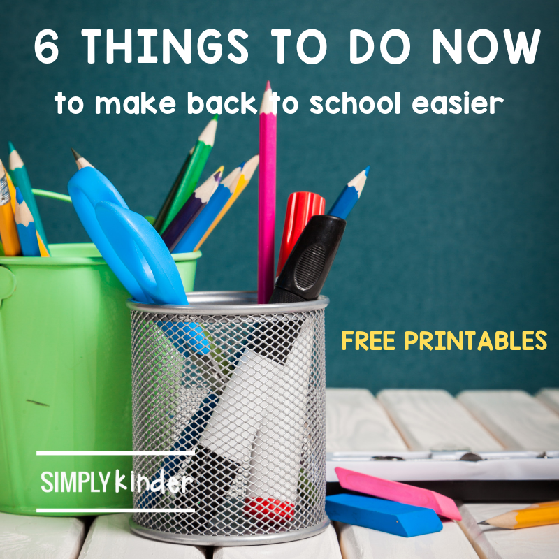 Back To School Tips: 6 Things to Do Now to Make B2S Easier