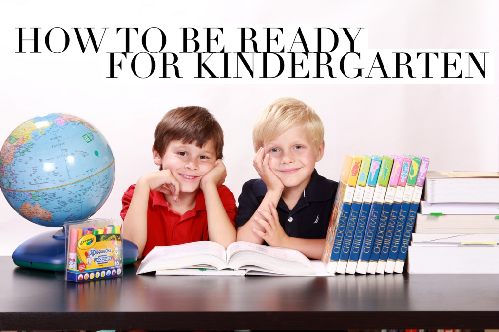 Dear Parents...How to Get Your Kindergartener Ready