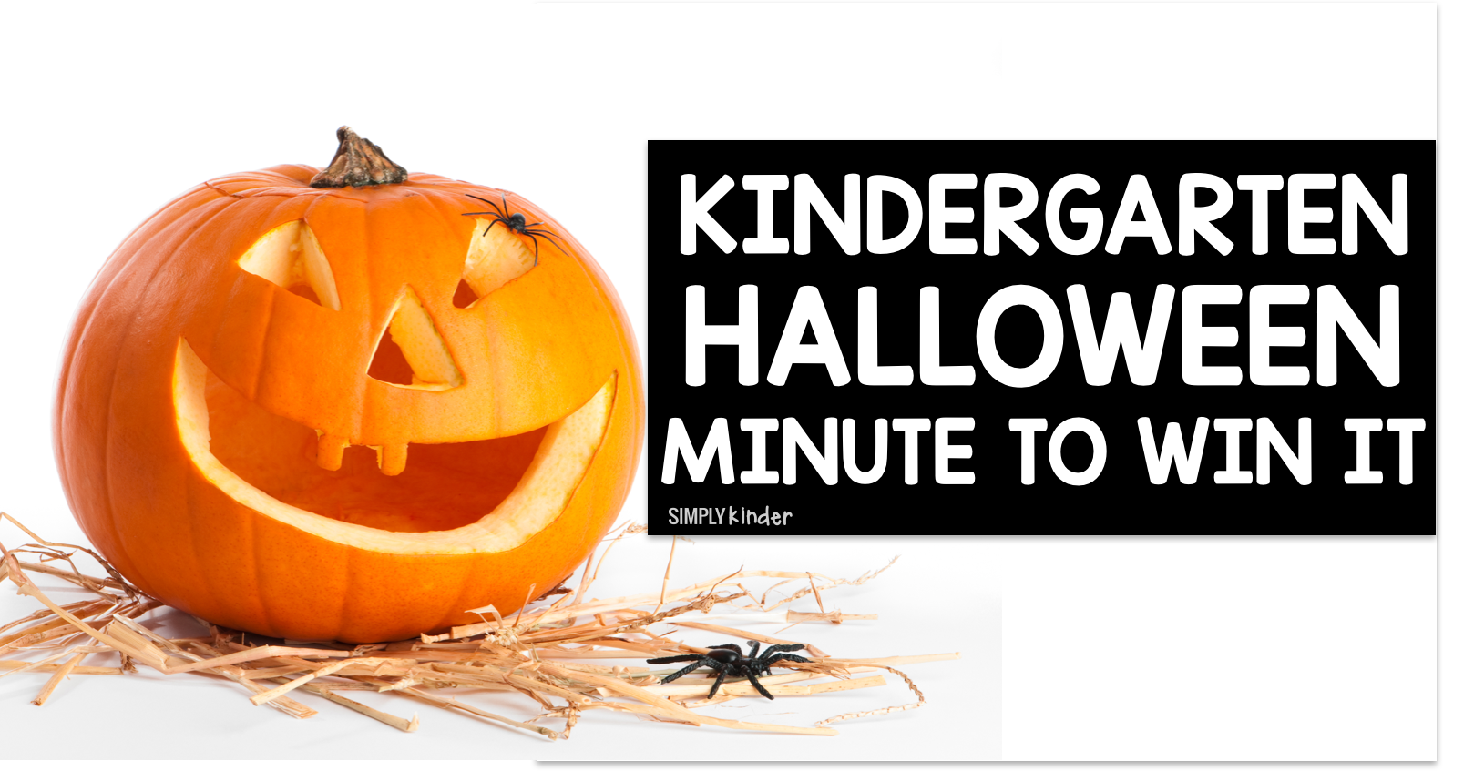 Kindergarten Halloween Minute To Win It