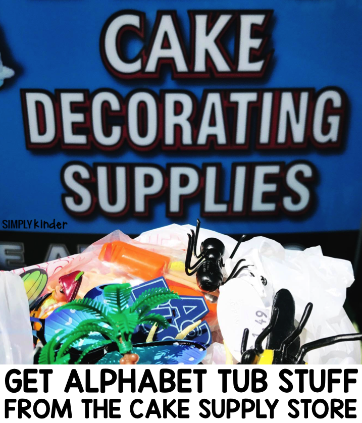 Get alphabet tub objects at the cake supply store! Visit Simply Kinder for 20+ ideas and activities to do with your alphabet tubs!