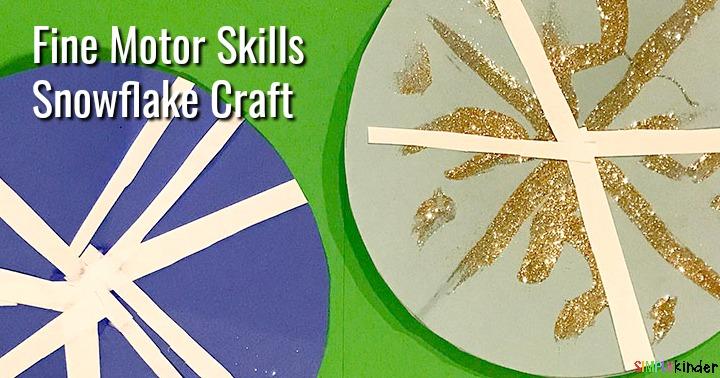 Fine Motor Skills Snowflake Craft