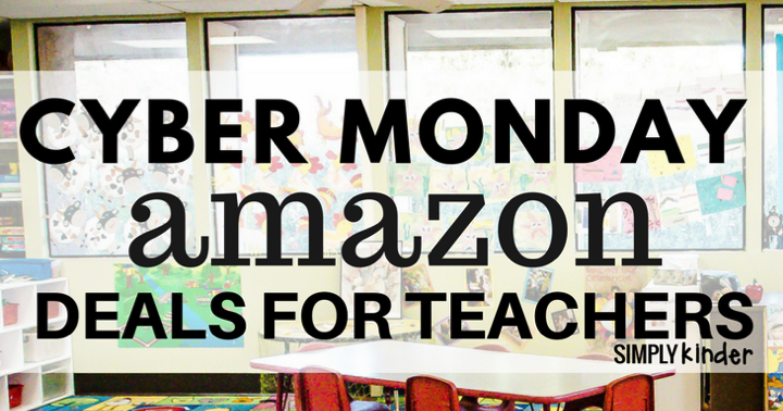 Teacher Cyber Monday Amazon Deals