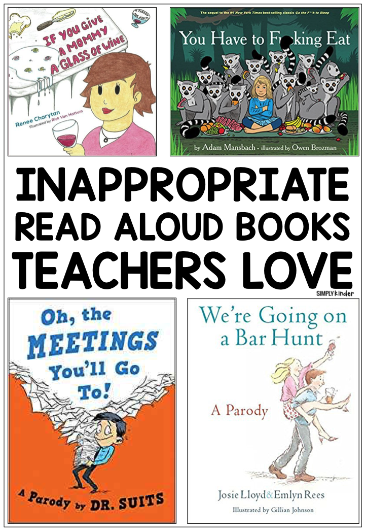 Completely Inappropriate Read Aloud Books Teachers Love