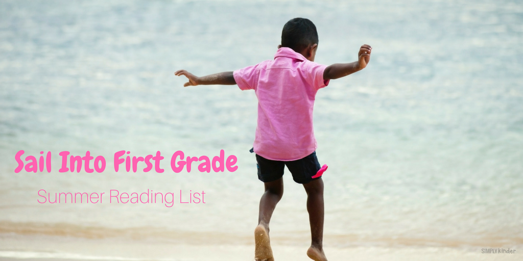 Sail Into 1st Grade - Summer Reading List + Free Printable List